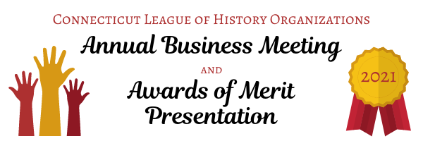 CLHO Annual Business Meeting and Awards of Merit Presentation