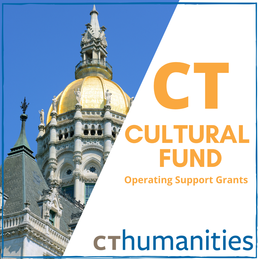 CT Cultural Fund Operating Support Grants from CTHumanities