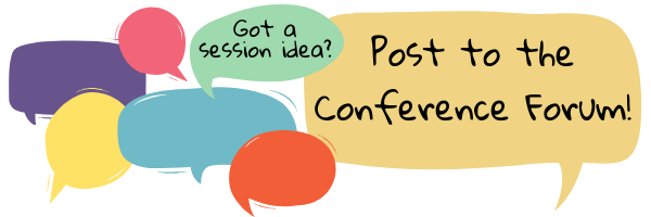 Got a session idea? Post to the conference forum!