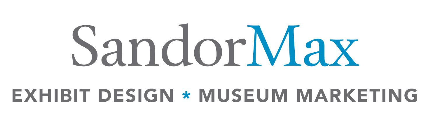SandorMax Exhibit Design, Museum Marketing